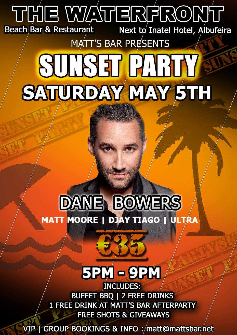 SUNSET PARTY – DANE BOWERS – THE WATERFRONT