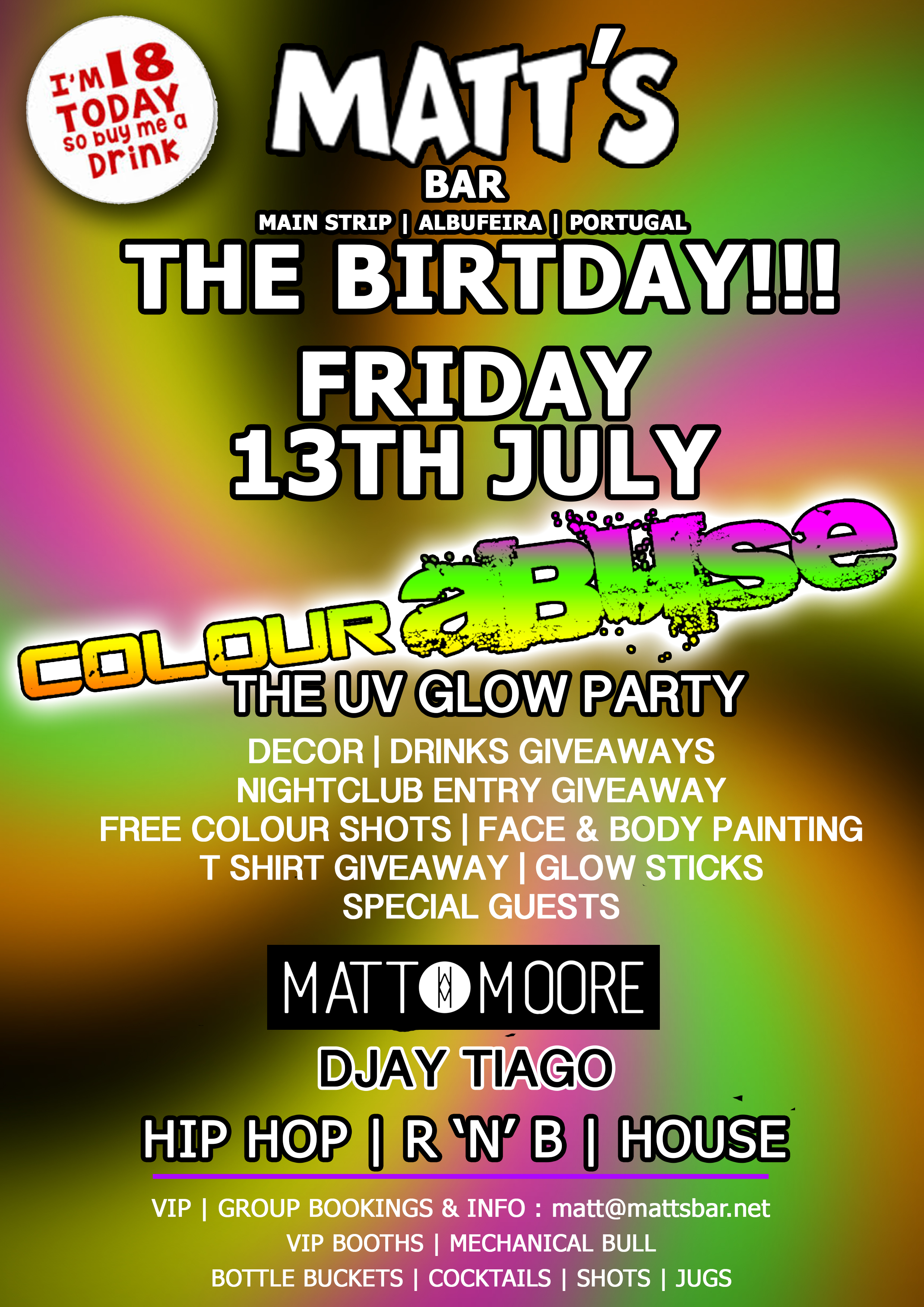 MATTS BAR BIRTHDAY COLOUR ABUSE UV