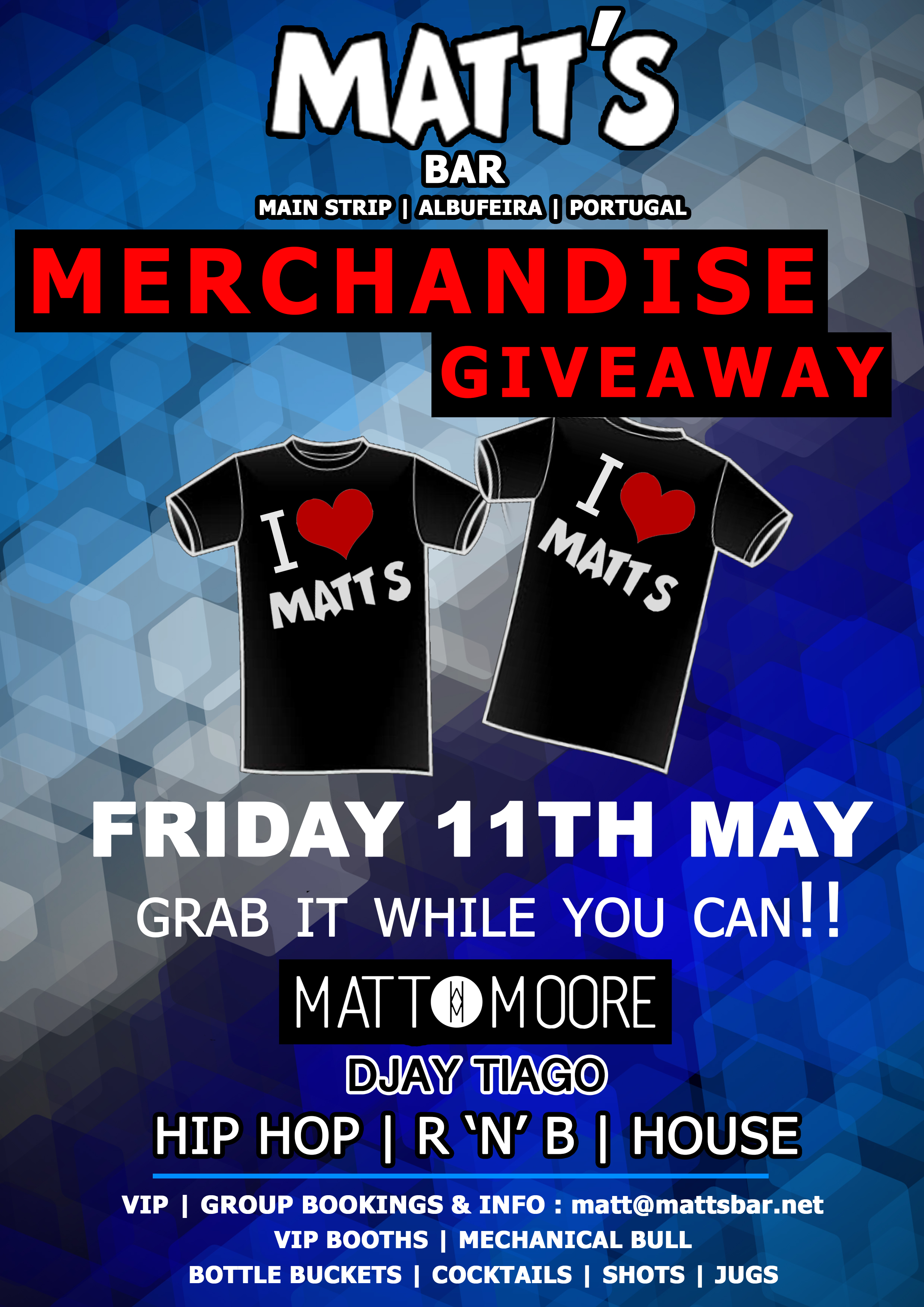 MATT'S BAR – THE MERCHANDISE GIVEAWAY