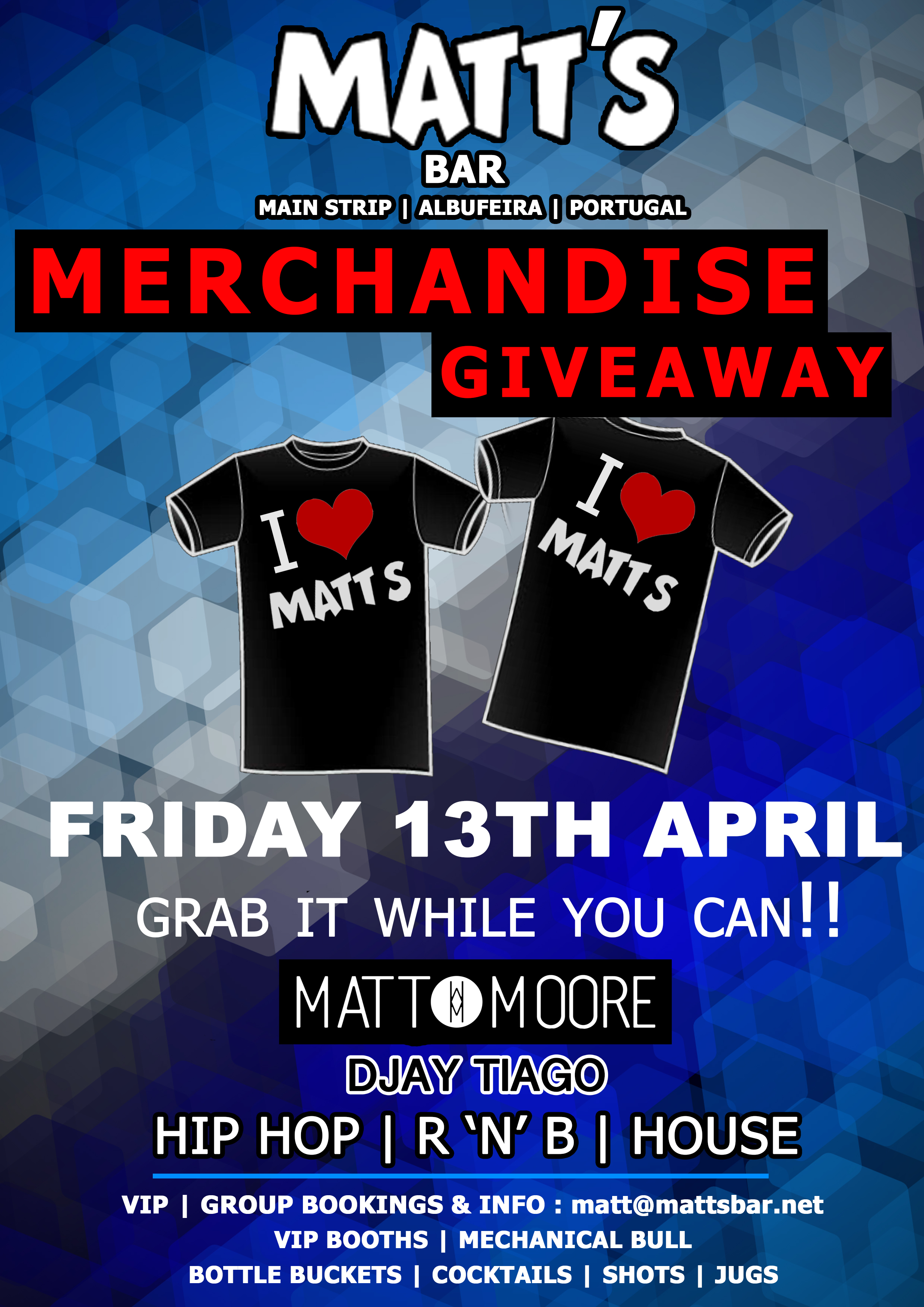 MATT'S BAR – MERCHANDISE GIVEAWAY