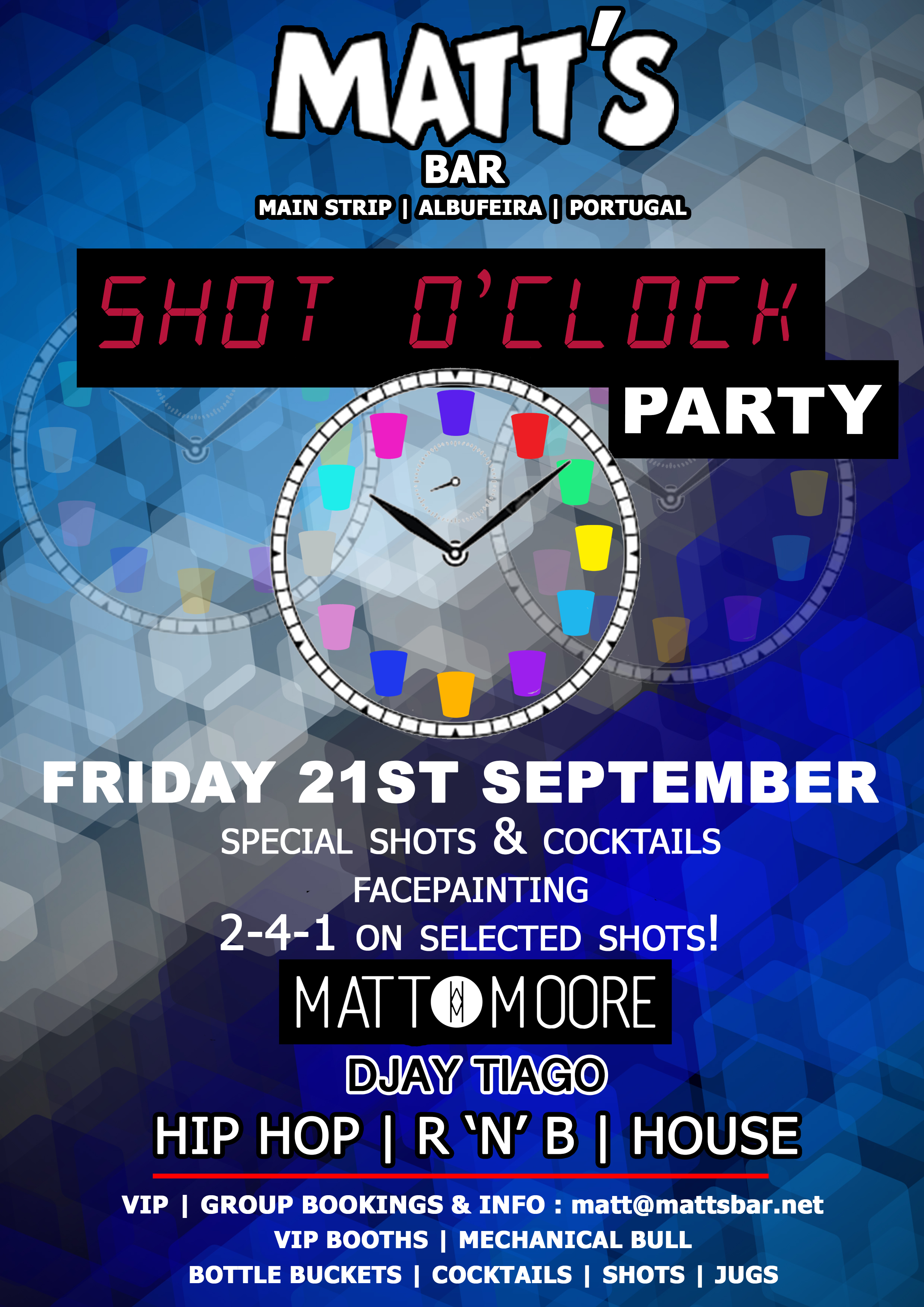 MATT'S BAR – SHOT O'CLOCK