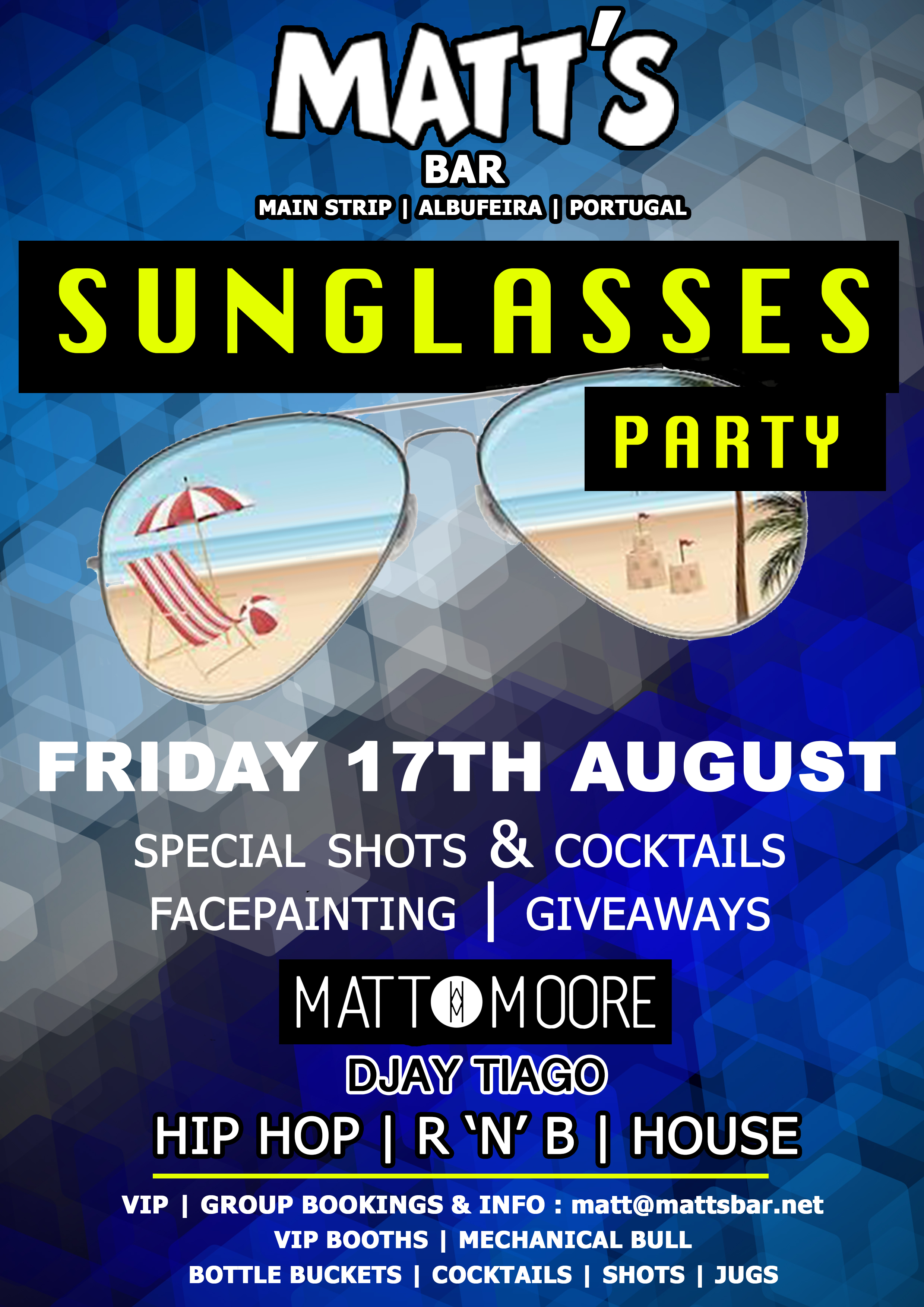 MATT'S BAR – THE SUNGLASSES PARTY