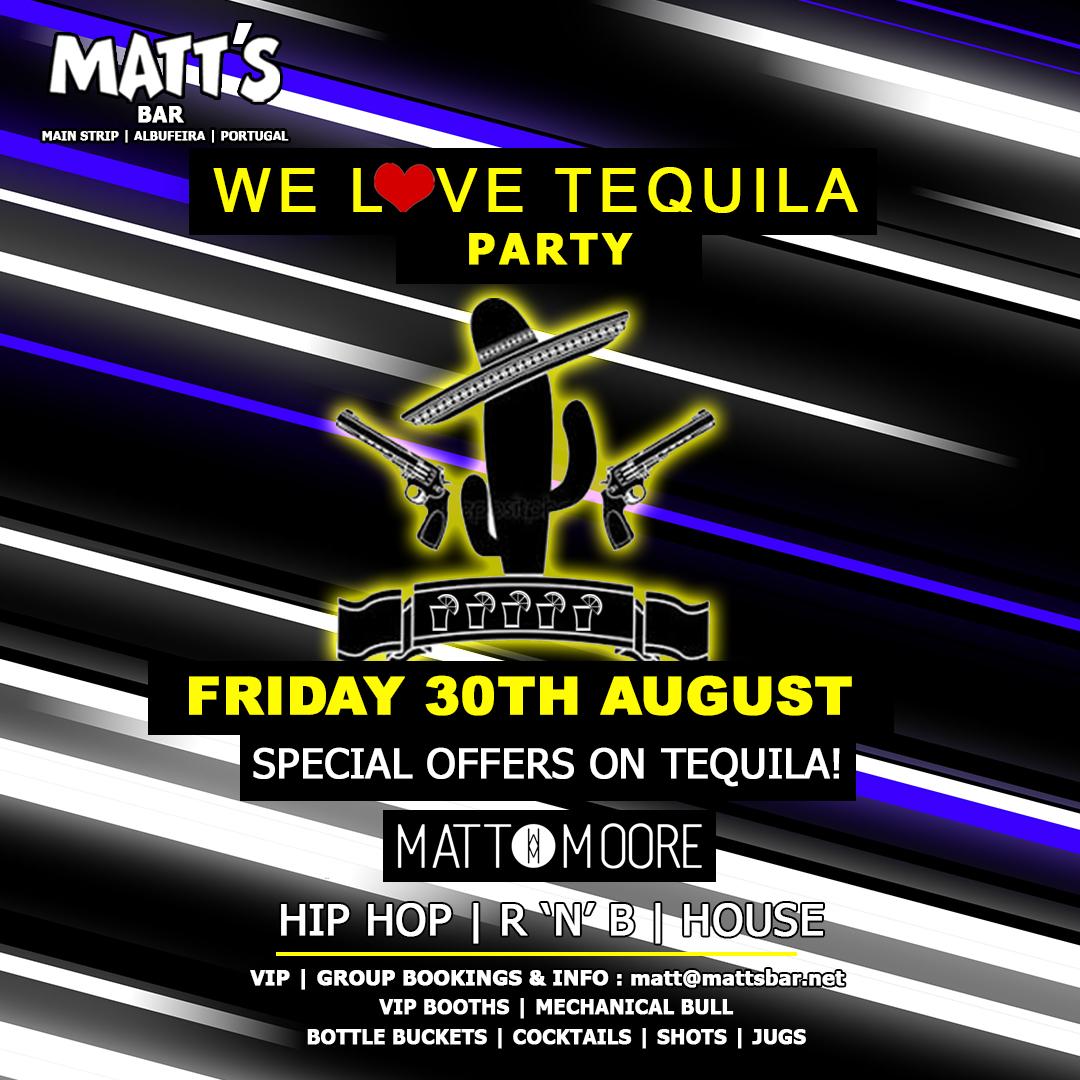 Matt's Loves Tequila